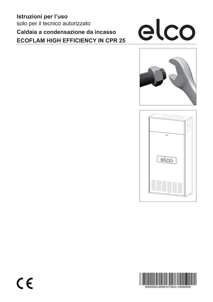 Istruzioni Per L Uso Solo Per Il Tecnico Autorizzato Caldaia A