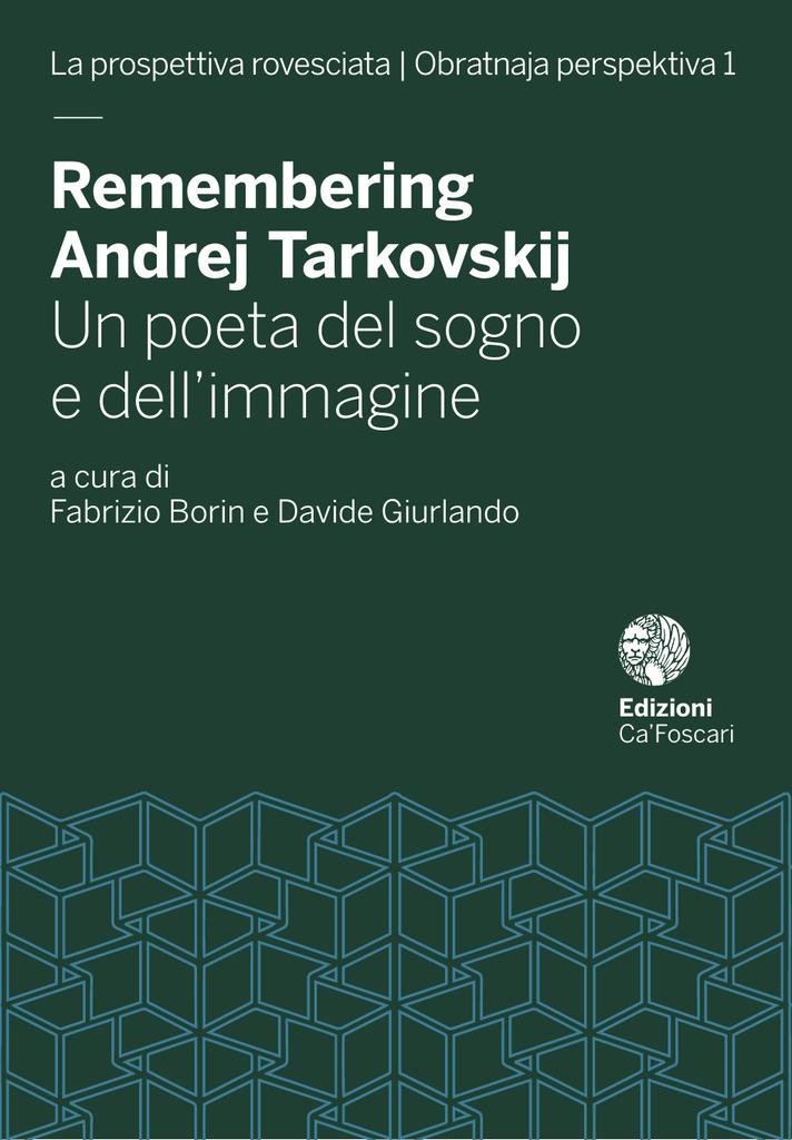Remembering Andrej Tarkovskij Un poeta del sogno e dell`immagine ... 6b1762065b9