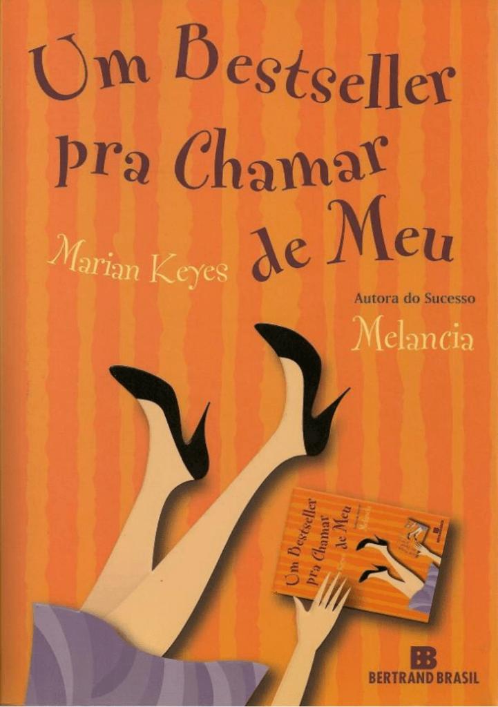 bb94ef7d3fe Um Bestseller Pra Chamar de Meu – Marian Keyes
