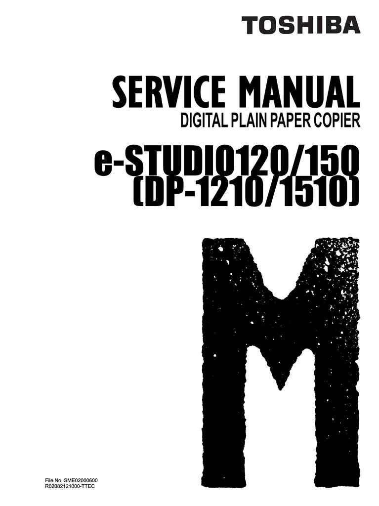 toshiba e studio120 150 dp 1210 1510 service manual