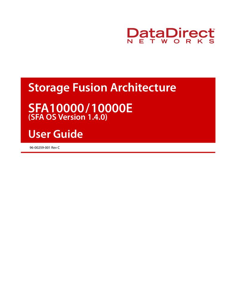 DDN SFA10000 (SFA OS V1 4 0) User Guide | manualzz com