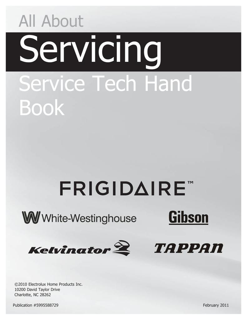 Frigidaire Service Tech Handbook - Atech Appliance Repair