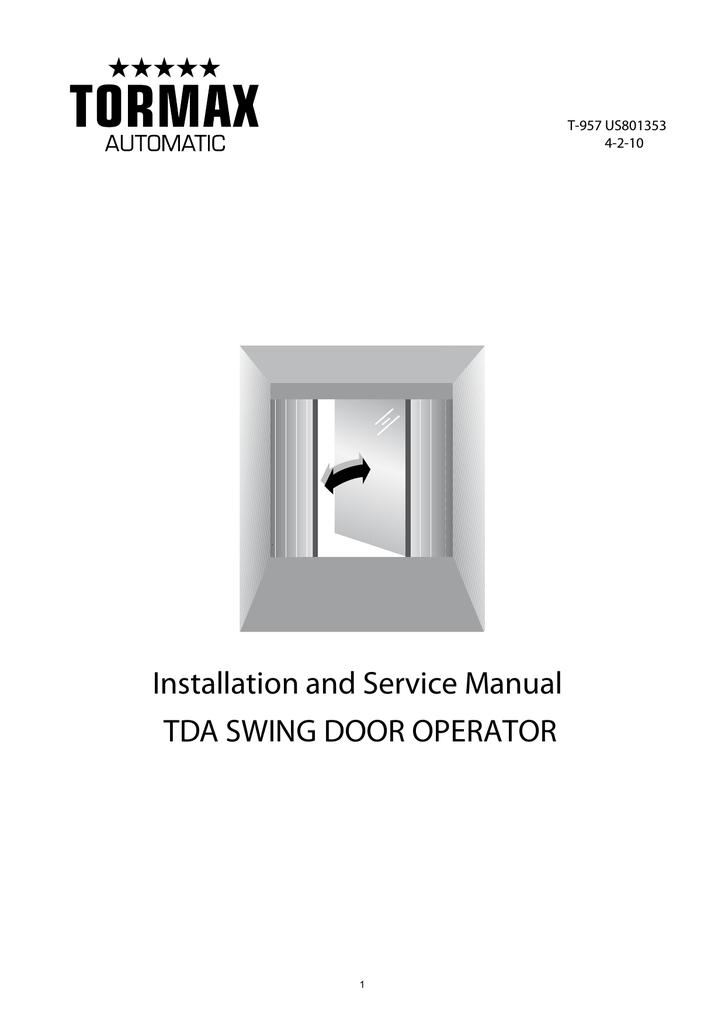installation and service manual tda swing door operator manualzz com rh manualzz com tormax 1101 installation manual tormax 1301 installation manual