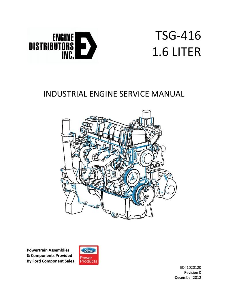 TSG416 Service Manual Rev0 - EDI Ford Industrial Engine | Manualzzmanualzz