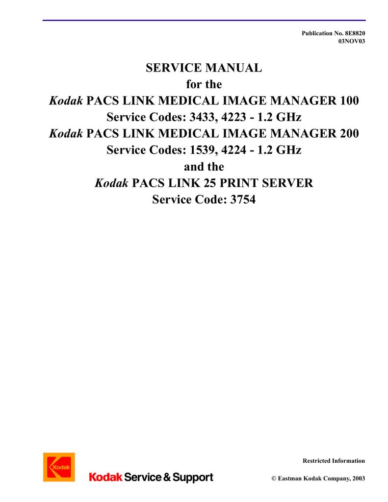 service manual for the kodak pacs link medical image manager 100 rh manualzz com kodak dryview 8700 laser imager service manual kodak dryview 6800 laser imager service manual
