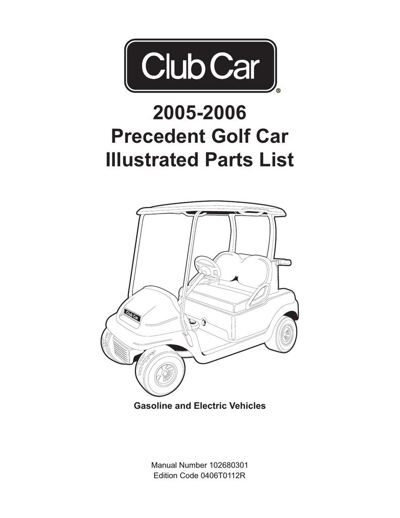 2005 2006 Precedent Golf Car Illustrated Parts List Manualzz Com
