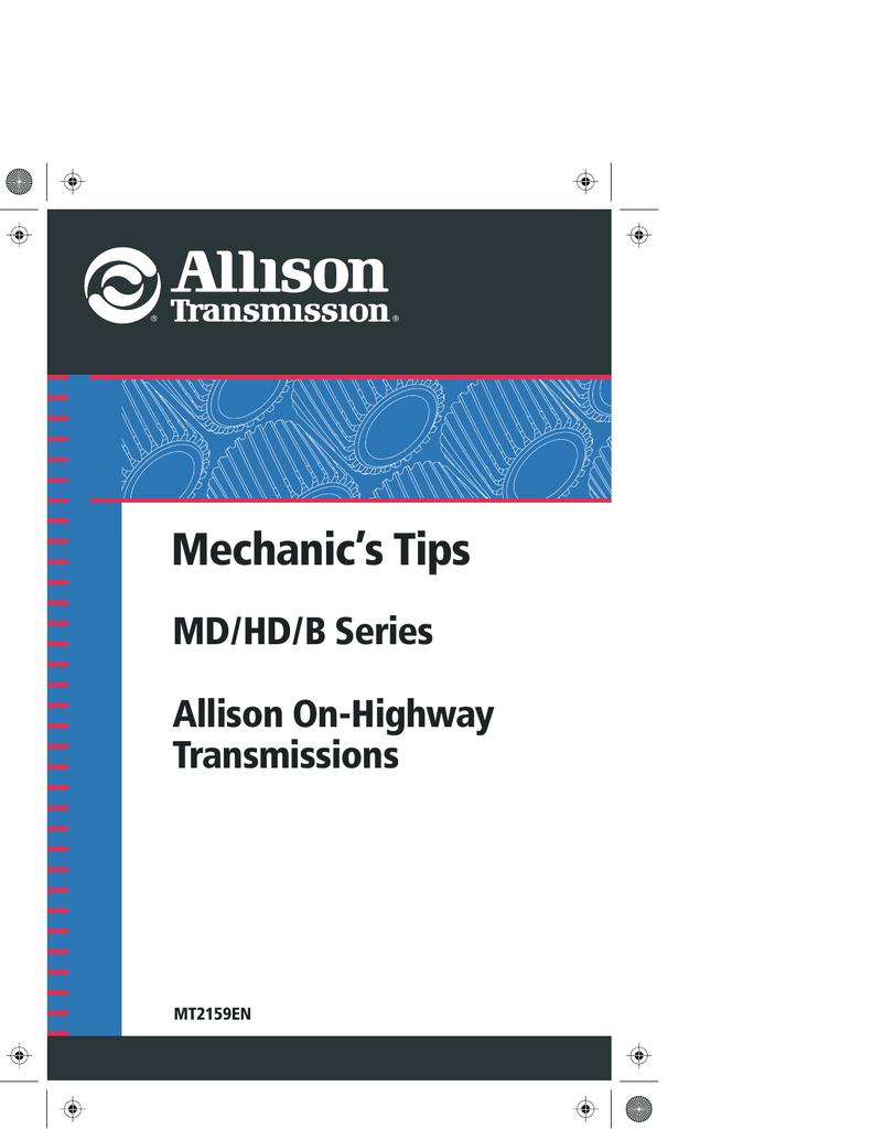 Mechanic`s Tips MD/HD/B Series Allison On   manualzz com