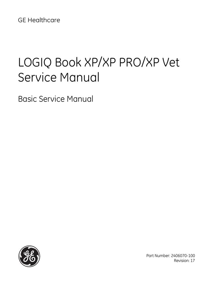 LOGIQ Book XP/XP PRO/XP Vet Service Manual | manualzz com