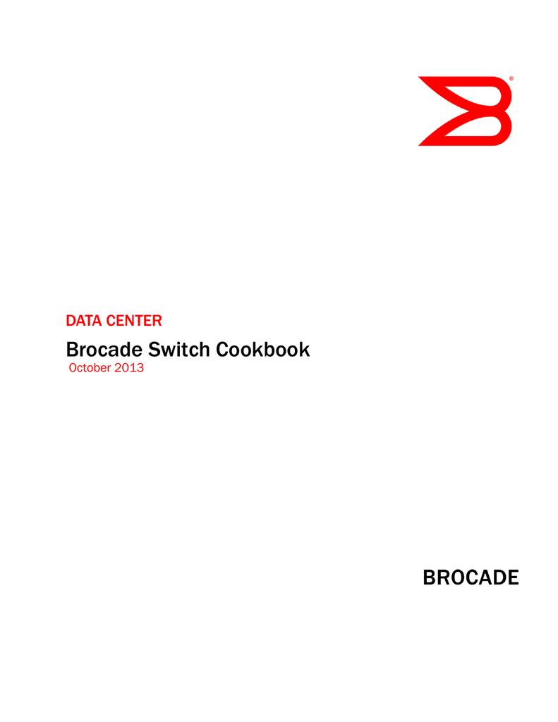 Brocade Switch Cookbook | manualzz com