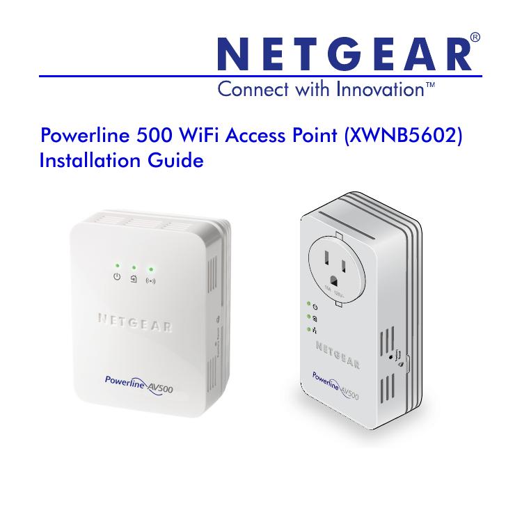 Powerline 500 WiFi Access Point (XWNB5602) Installation