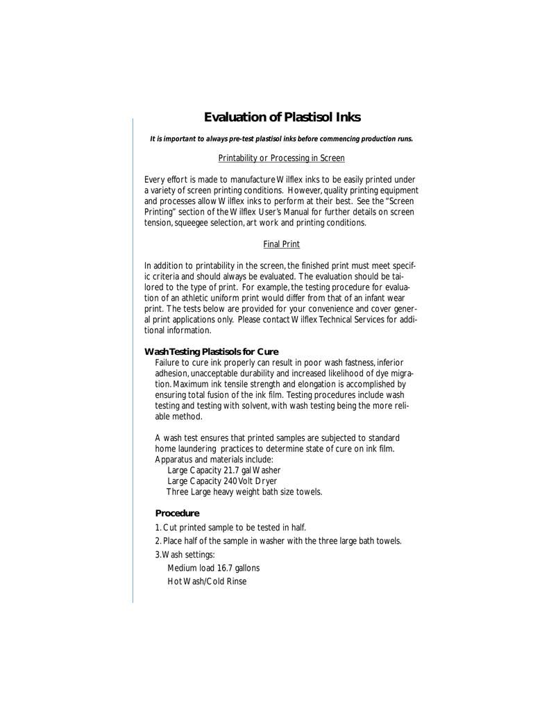 Evaluation of Plastisol Inks - Stanleys Sign & Screen Supply Ltd