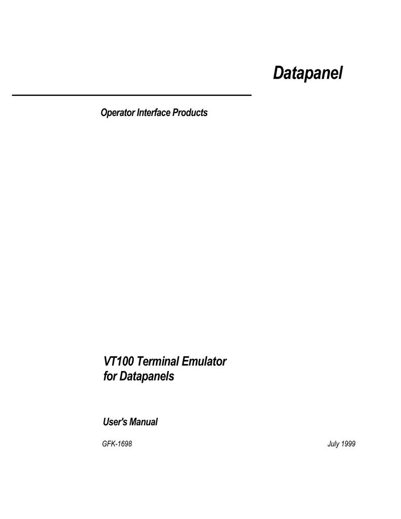 VT100 Terminal Emulator for Datapanels User`s Manual, GFK-1698