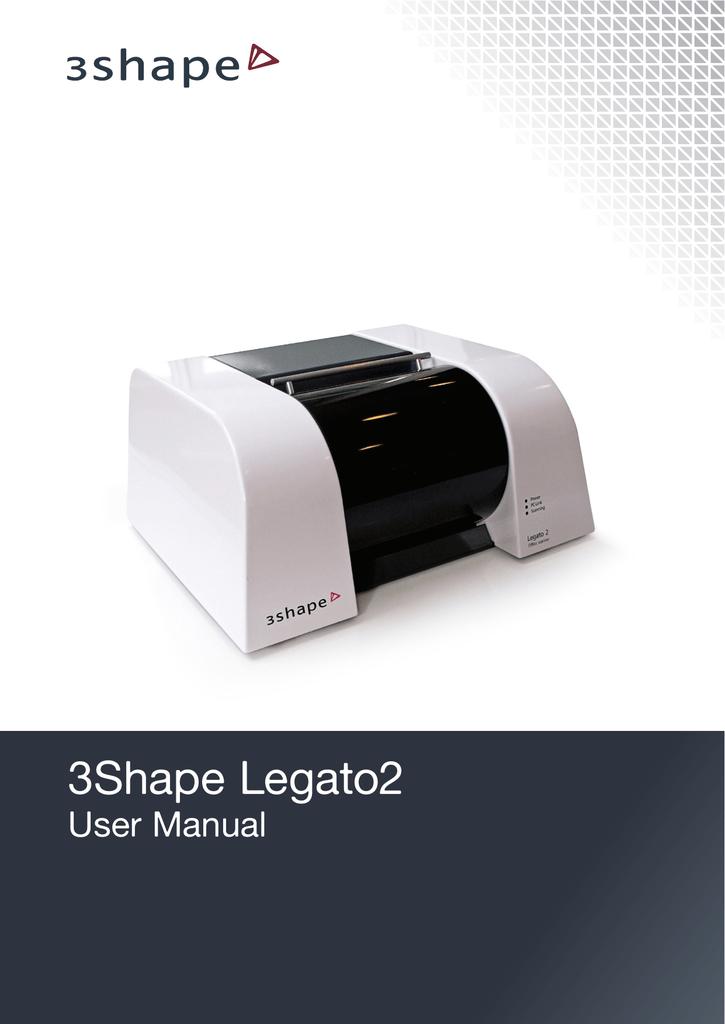 3Shape Legato2 | manualzz com