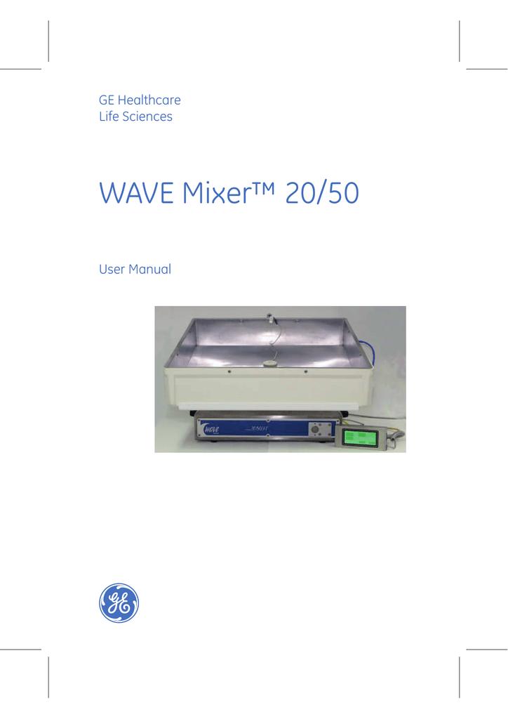 WAVE Mixer™ 20/50 - GE Healthcare Life Sciences | manualzz.com on