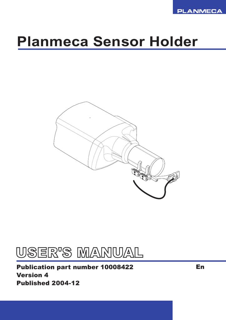 planmeca sensor holder user s manual manualzz com rh manualzz com Planmeca Parts Planmeca Holder