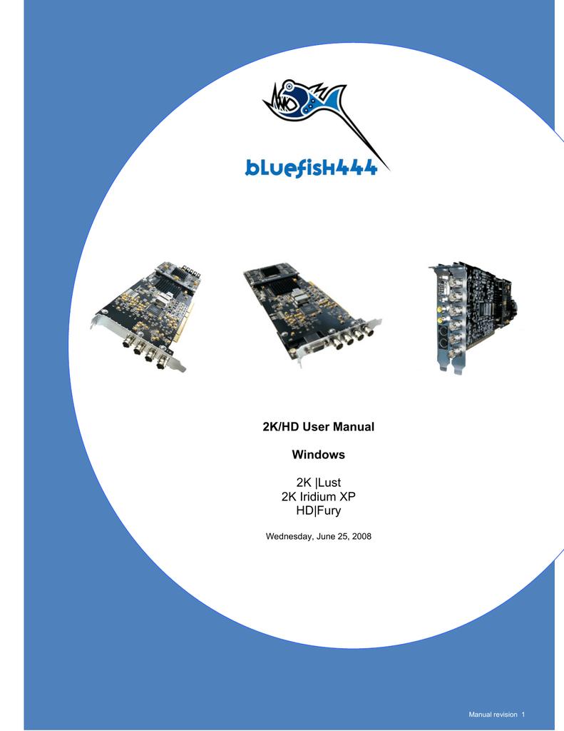 BLUEFISH444 2K LUST DRIVER FOR WINDOWS 10