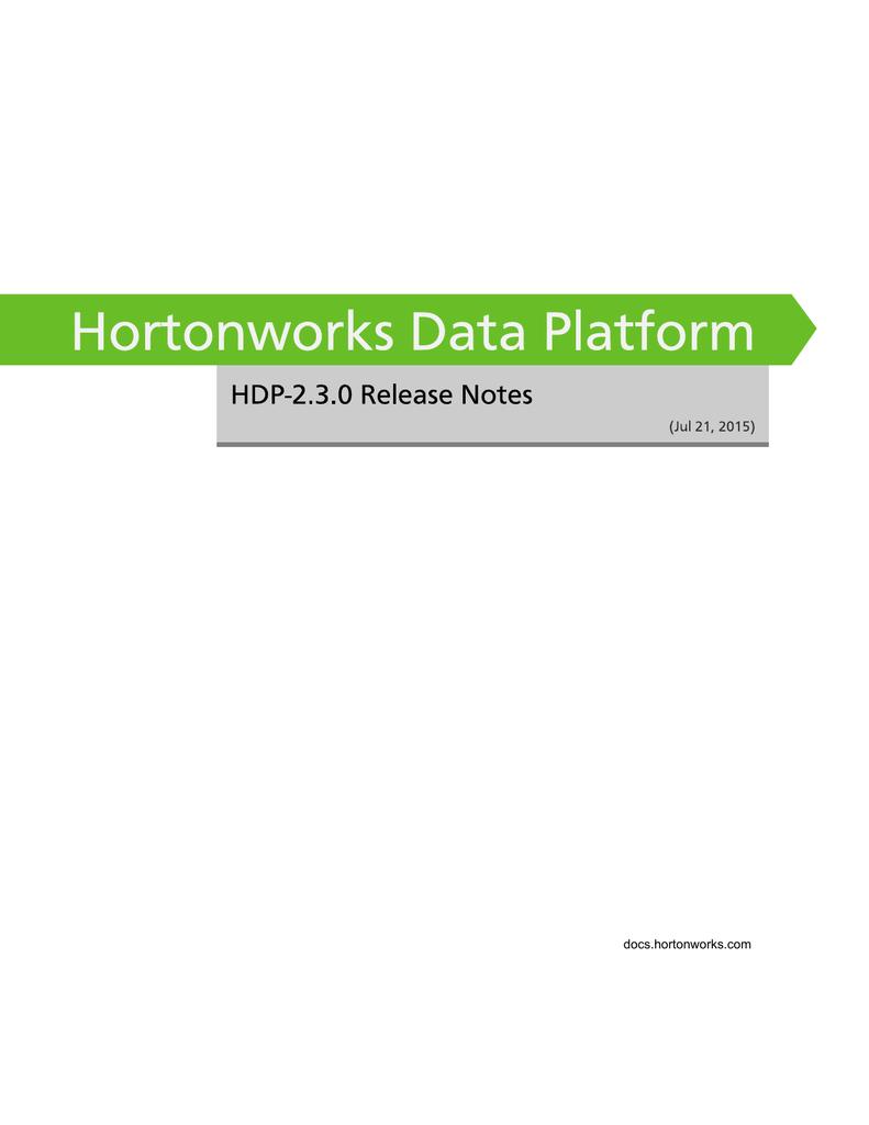 Hortonworks Data Platform - HDP-2 3 0 Release Notes
