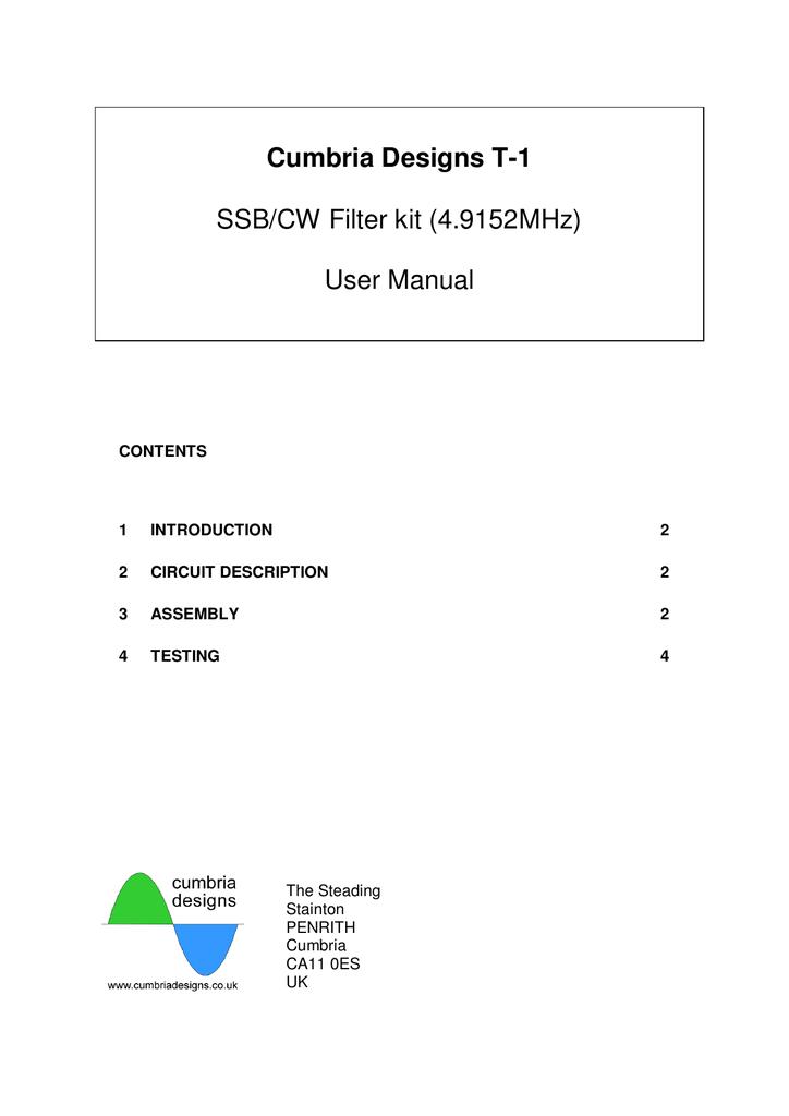 Cumbria Designs T-1 SSB/CW Filter kit (4 9152MHz) User Manual