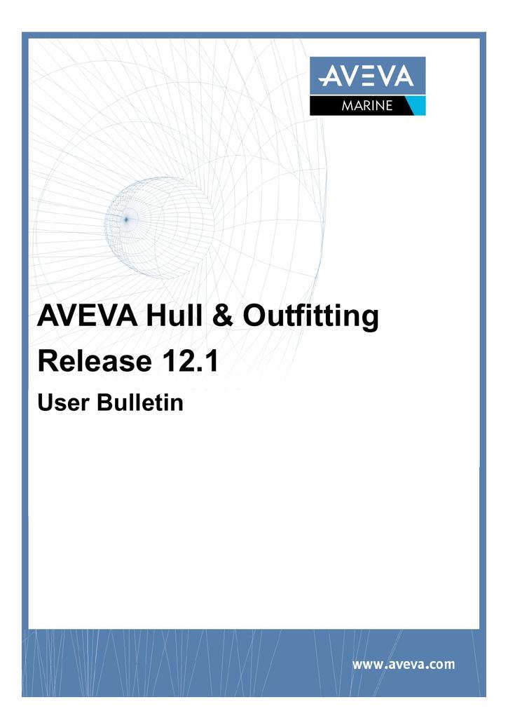 aveva hull outfitting user bulletin 12 1 manualzz com rh manualzz com Aveva Inc AVEVA Solutions
