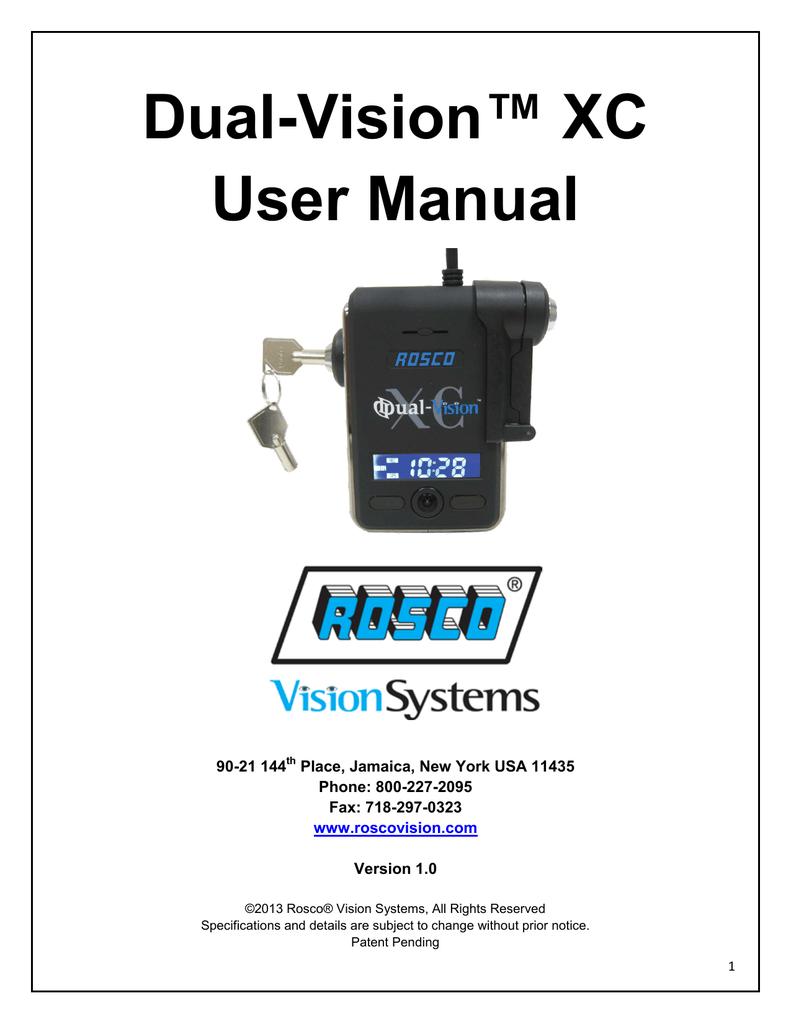 Dual-Vision™ XC User Manual