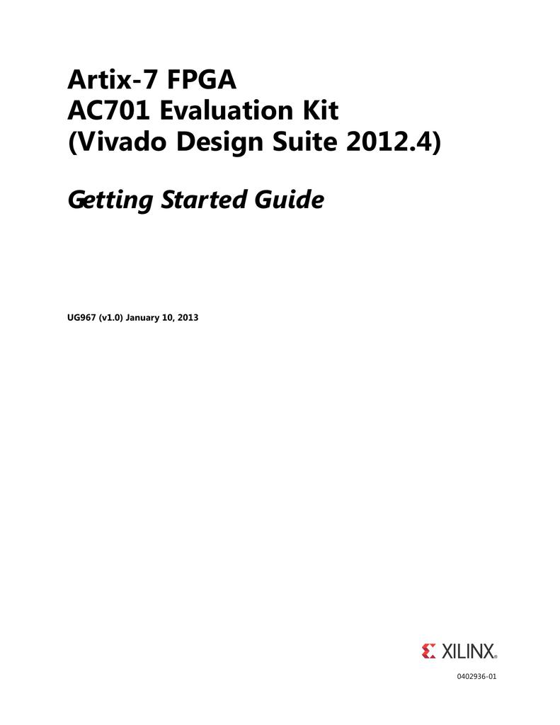 Xilinx UG967 Artix-7 FPGA AC701 Evaluation Kit Getting