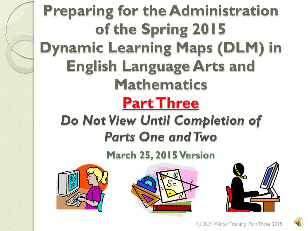 DLM - Dynamic Learning Maps | manualzz.com Dynamic Learning Maps on