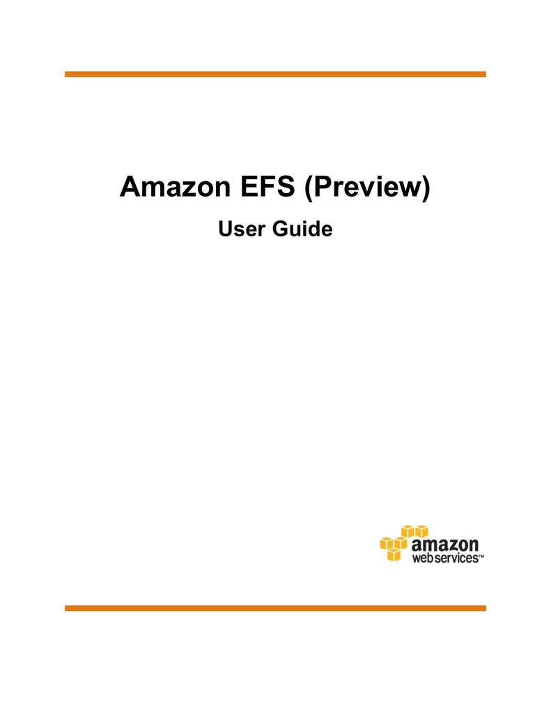 Amazon EFS (Preview) User Guide | manualzz com