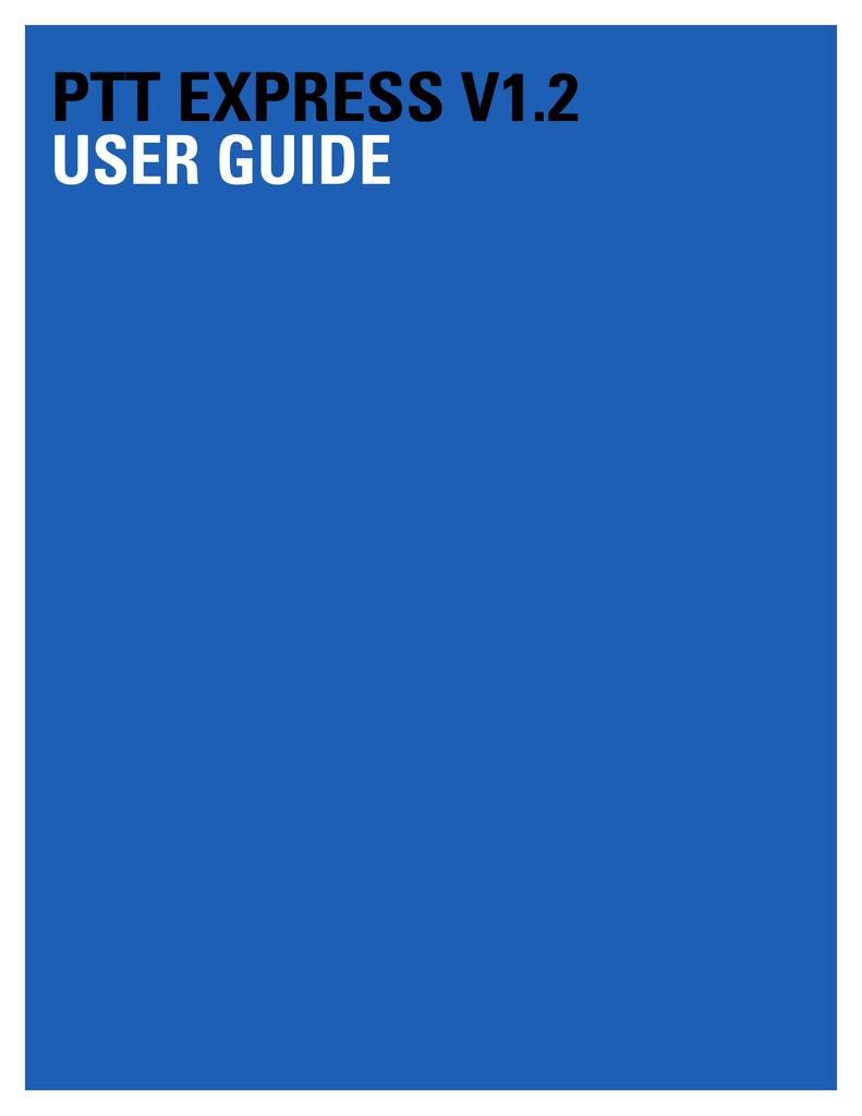 ptt express v1 2 user guide   manualzz com