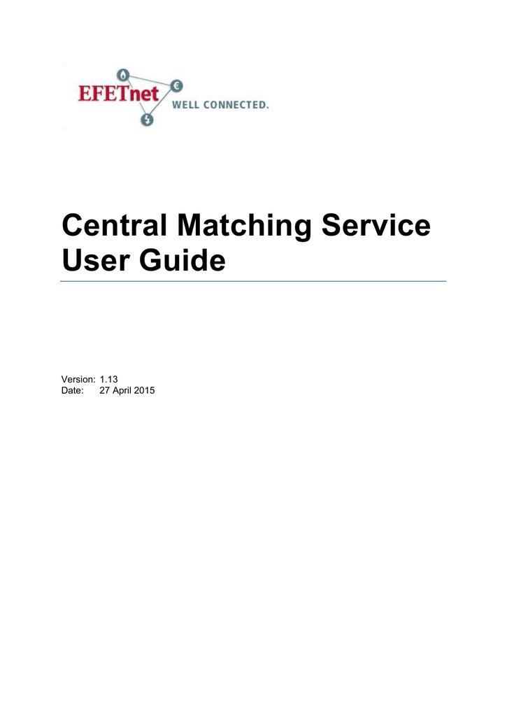 Central Matching Service User Guide | manualzz com
