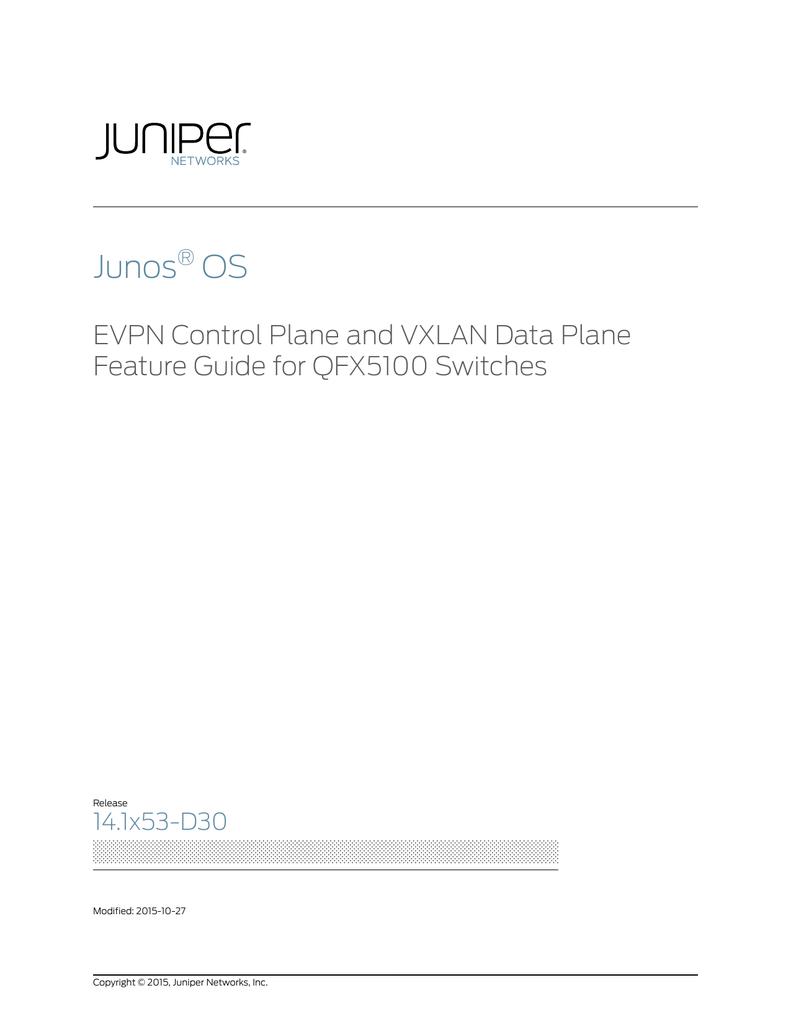 Junos® OS EVPN Control Plane and VXLAN Data Plane Feature | manualzz com