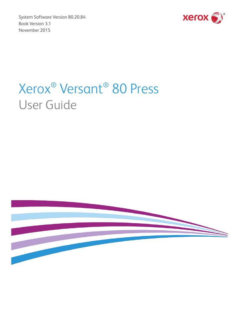 Xerox Versant 80 Press User Guide | manualzz com