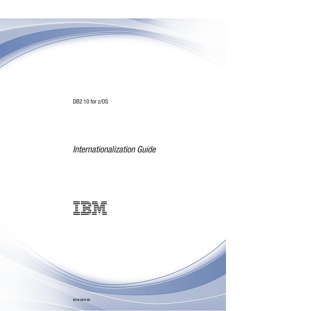 IBM DB2 v10 for z/OS - Internationalization Guide   manualzz com