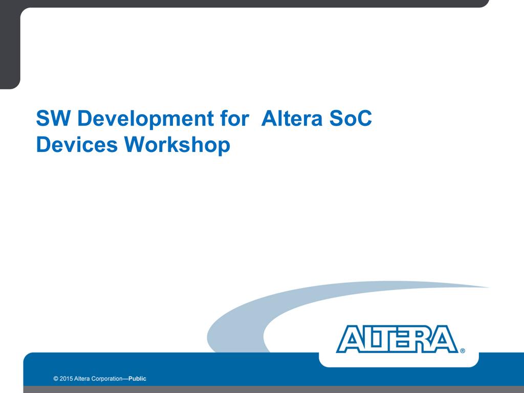 SW Development for Altera SoC Devices Workshop   manualzz com