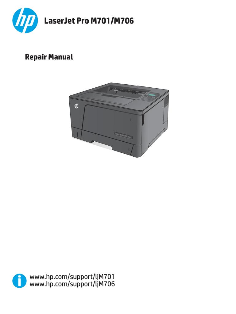 Repair Manual Laserjet Pro M701  M706