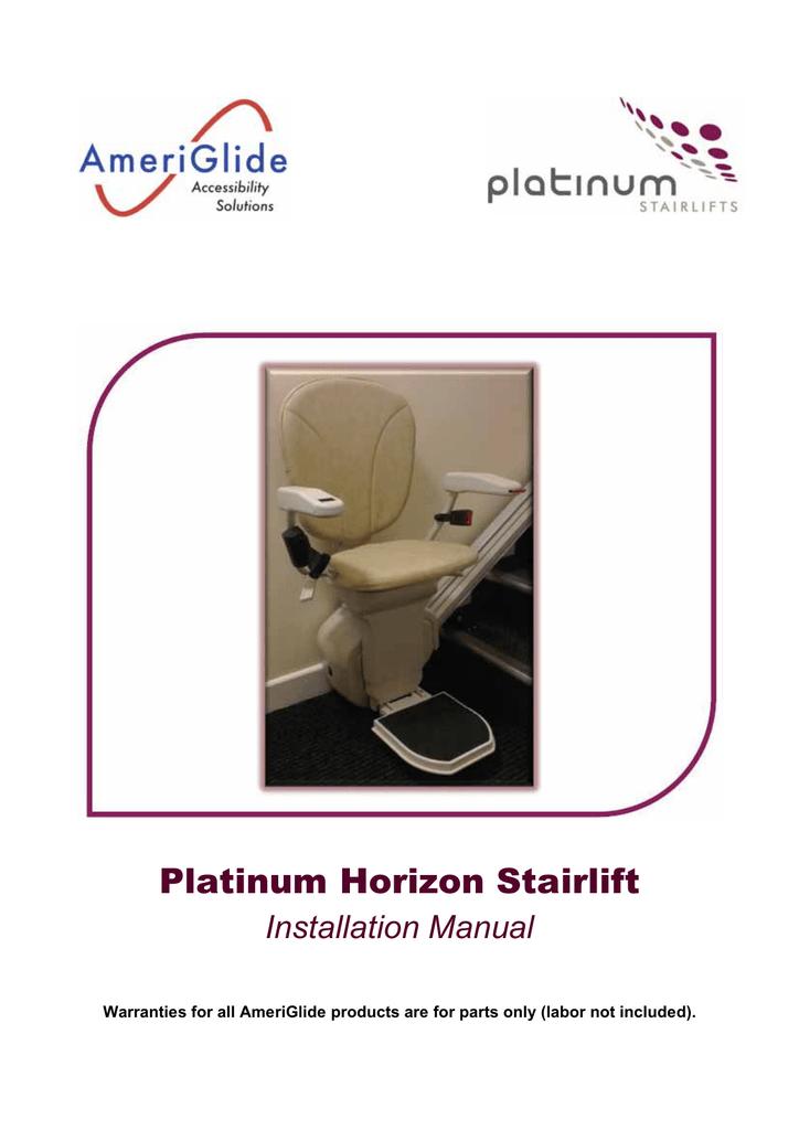 Platinum Horizon Stairlift Installation Manual   manualzz.com on
