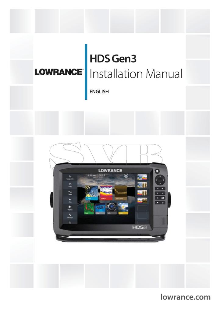 Installation Manual HDS Gen3 lowrance com ENGLISH | manualzz com