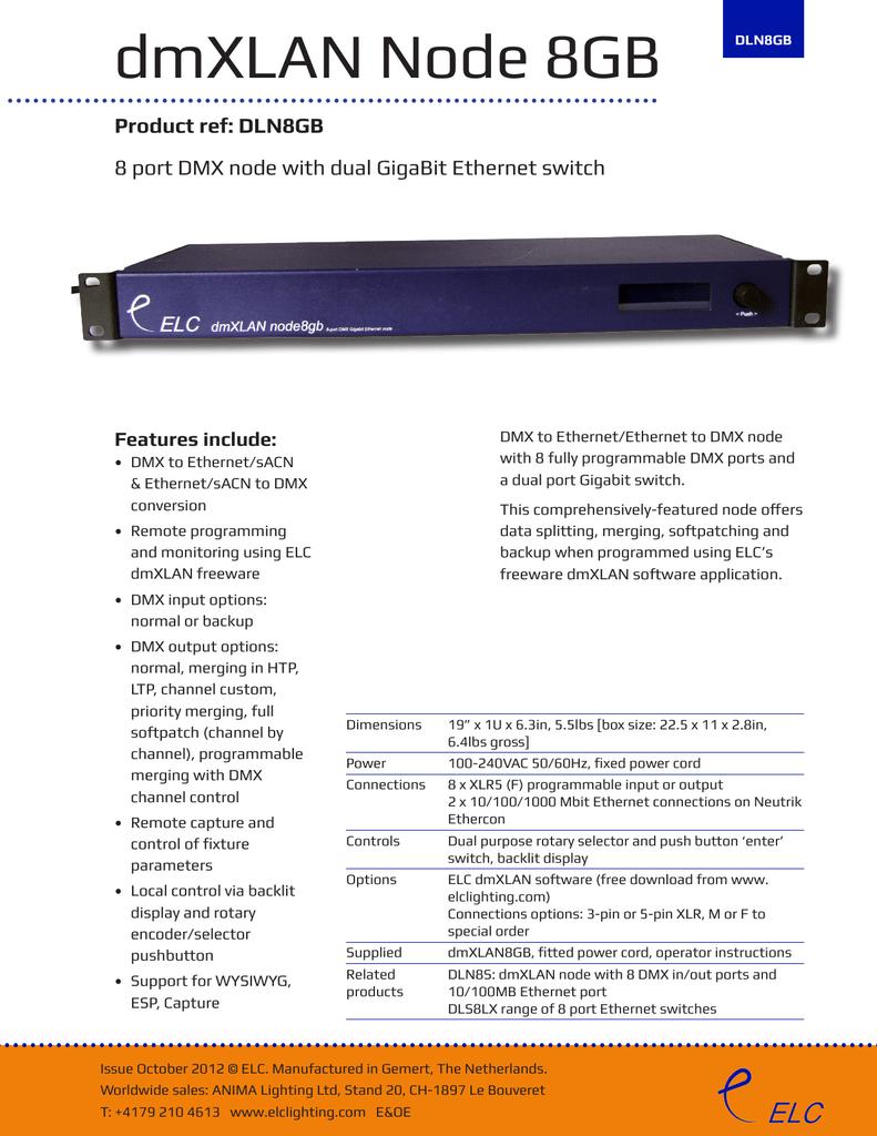 dmXLAN Node 8GB Product ref: DLN8GB Features include: | manualzz com