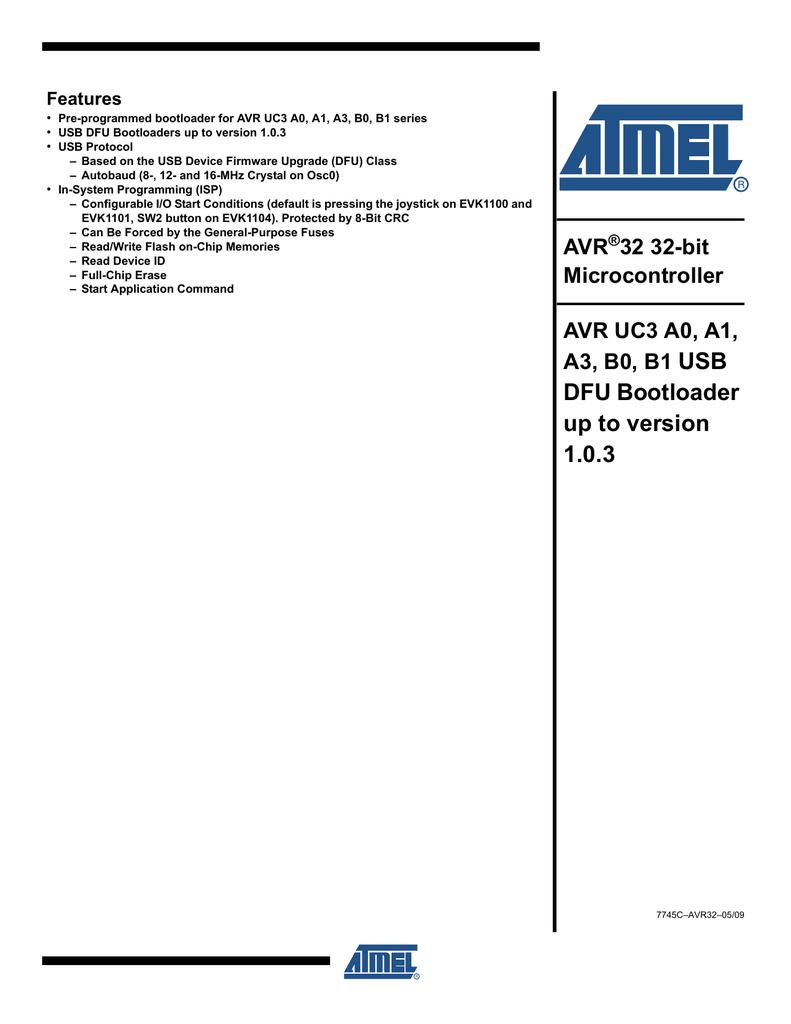 View detail for AVR32784: 32-bit AVR UC3 USB DFU Bootloader