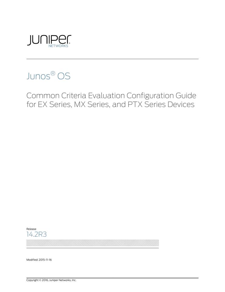 Junos OS Release 14 2R3, Common Criteria Evaluation