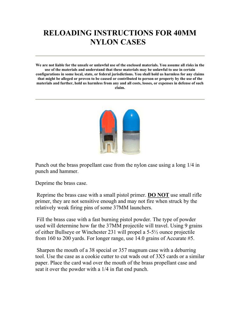 RELOADING INSTRUCTIONS FOR 40MM NYLON CASES | manualzz com
