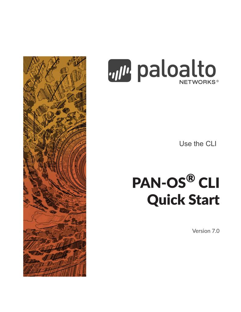 PAN-OS CLI Quick Start ® | manualzz com