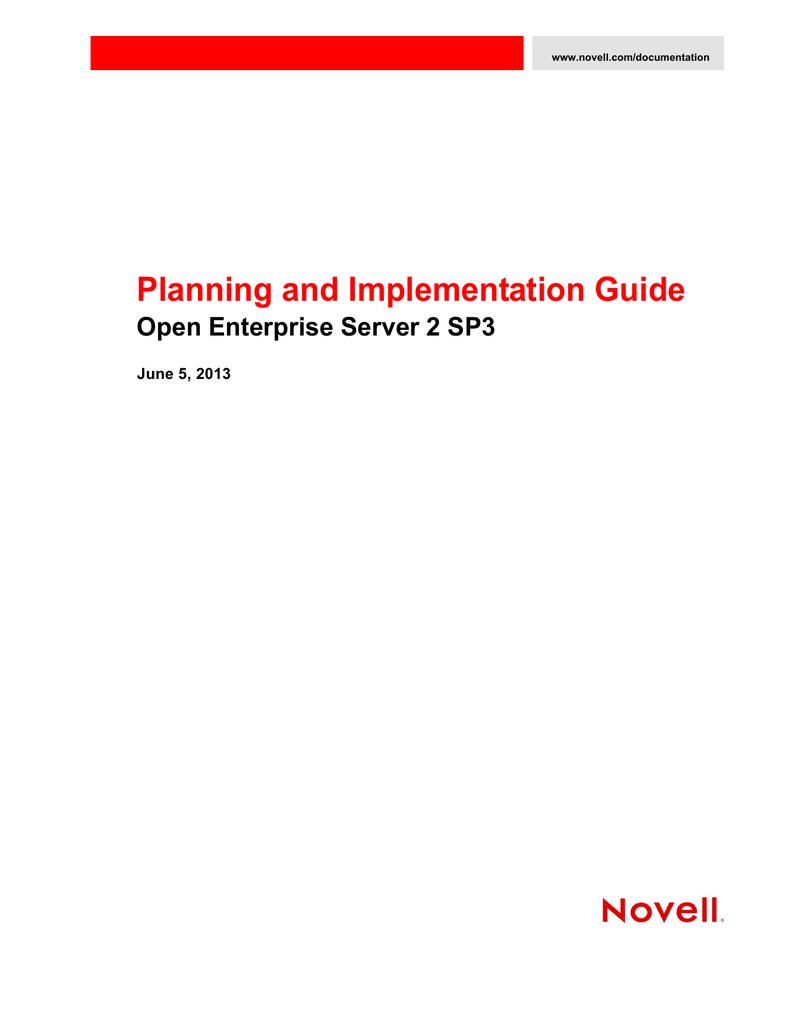Planning and Implementation Guide Open Enterprise Server 2 SP3 June