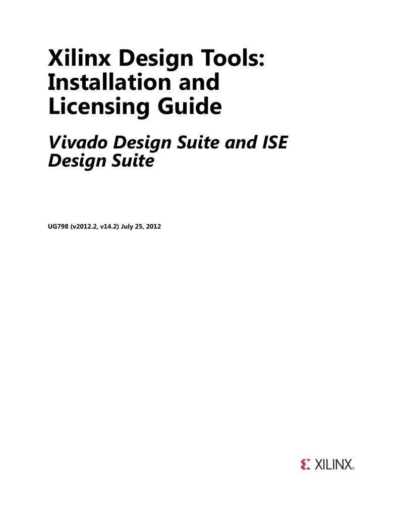 Xilinx Design Tools: Installation and Licensing Guide Vivado