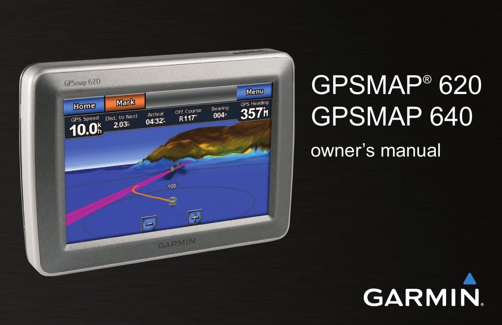 GPSMAP 620 GPSMAP 640 owner's manual | manualzz com