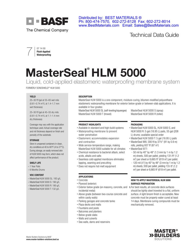 7 MasterSeal HLM 5000 Liquid, cold-applied elastomeric waterproofing