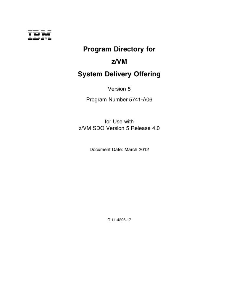 IBM Program Directory for z/VM System Delivery Offering