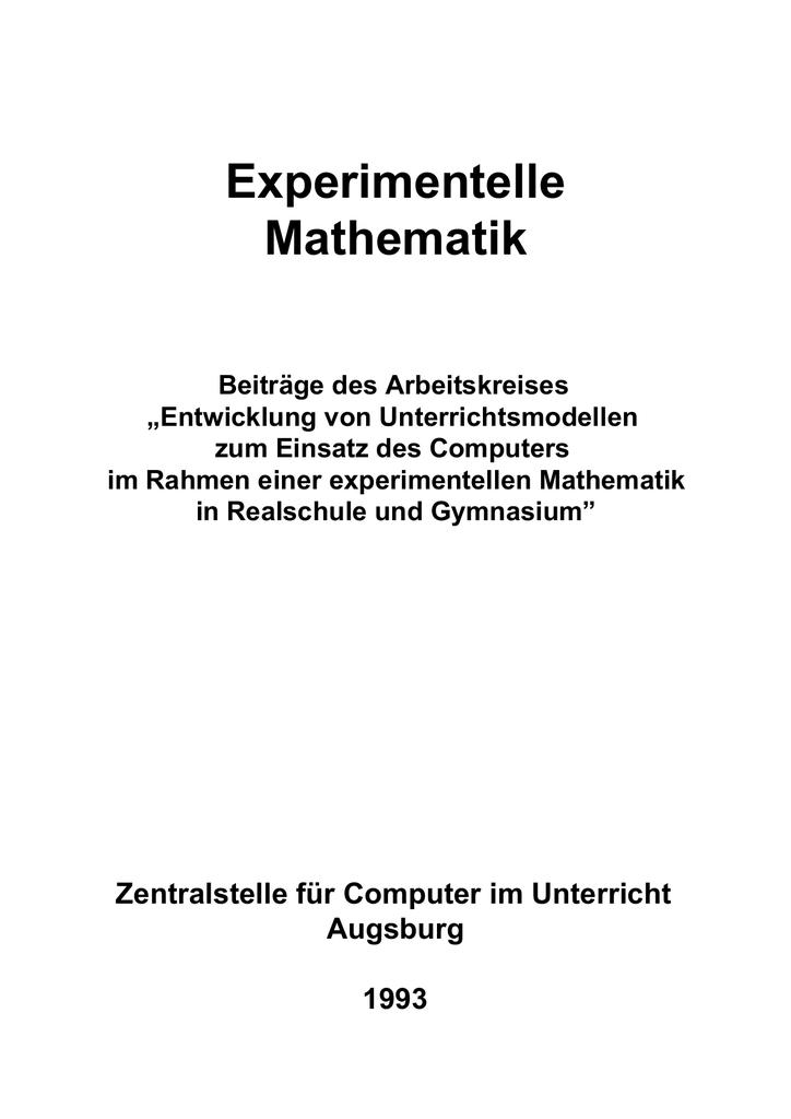 Experimentelle Mathematik - Beitr ge des AK \