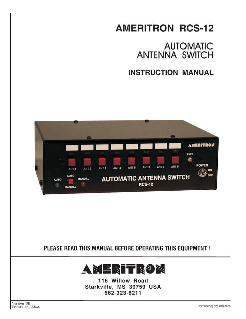 AMERITRON RCS-12 AUTOMATIC ANTENNA SWITCH INSTRUCTION MANUAL