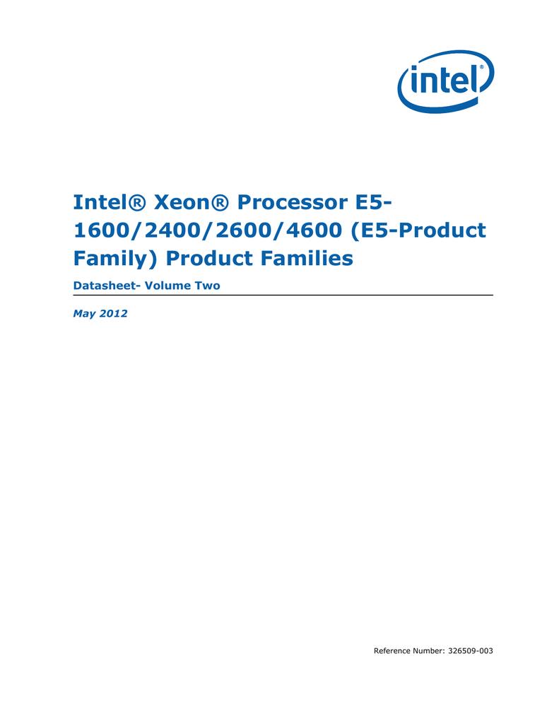 Intel® Xeon® Processor E5- 1600/2400/2600/4600 (E5-Product