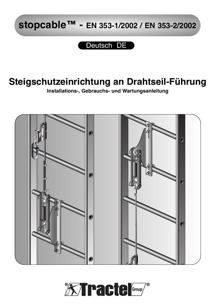stopcable™ - Steigschutzeinrichtung an Drahtseil-Führung EN 353-1 ...